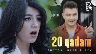 Doston Ubaydullayev - 20 qadam   Достон Убайдуллаев - 20 кадам