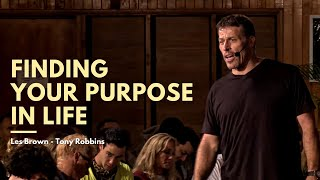 Finding Your Purpose in Life | Les Brown - Tony Robbins - Brendon Burchard