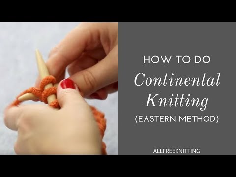 How to Do Continental Knitting (Eastern Method)
