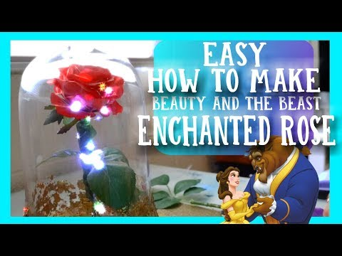 EASY How to Make the ENCHANTED ROSE from Disney's Beauty and the Beast