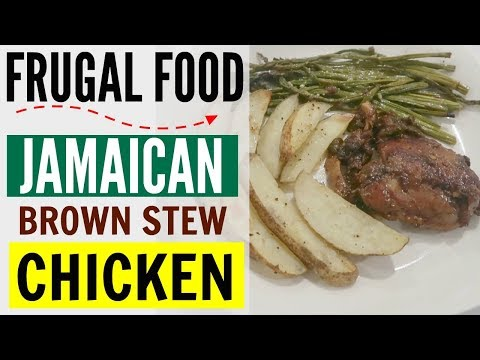 COOK WITH ME ● JAMAICAN BROWN STEW CHICKEN FULL RECIPE ●  HOW TO SAVE MONEY ●  FRUGAL FOOD $5.00