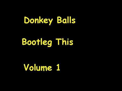 Donkey Balls - Never Gonna Get Laid