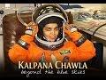 Kalpana Chawla Story India S Daughter In Hindi