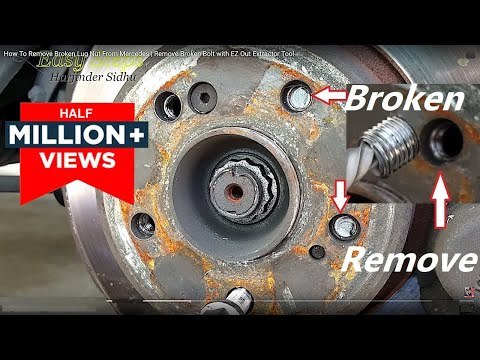 How To Remove Broken Lug Nut From Mercedes | Remove Broken Bolt with EZ Out Extractor Tool
