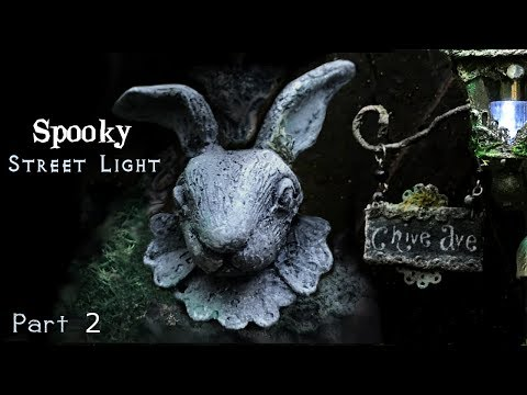 Gothic Rabbit Miniature Street Light, How to Make a Miniature Street Light, P2