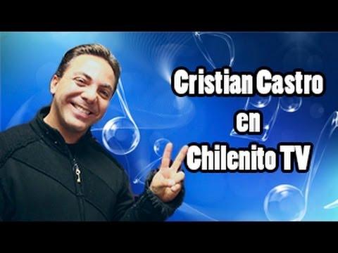 Cristian Castro saludo a los amigos de Chilenito TV