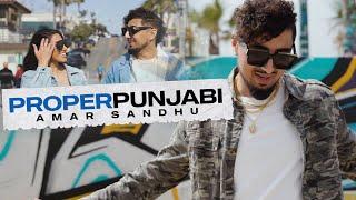 Proper Punjabi | Amar Sandhu | Official Video | SpinSingh | Joty Kay | Latest Punjabi Songs