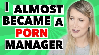 I ALMOST BECAME A PORN MANAGER | STORYTIME