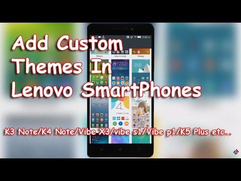 Add Custom Themes In Lenovo Smartphones [No Root- Very easy