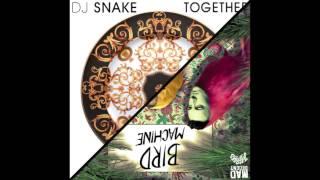 Dj Snake Bird Machine Feat Alesia Official Full Stream