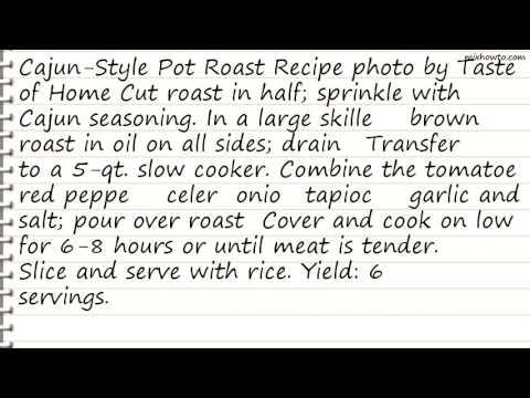 Recipe Cajun-Style Pot Roast Recipe