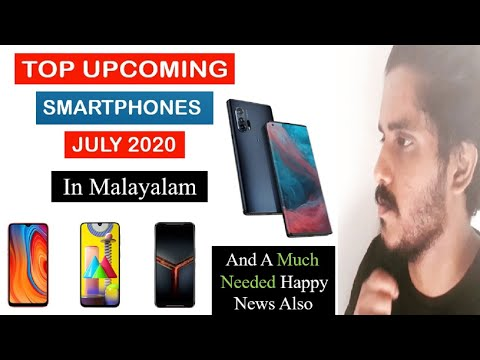 Best Upcoming Phones in July 2020 in Malayalam   Realme X3,Poco F2 Pro,Edge +, k30 pro, Galaxy M51