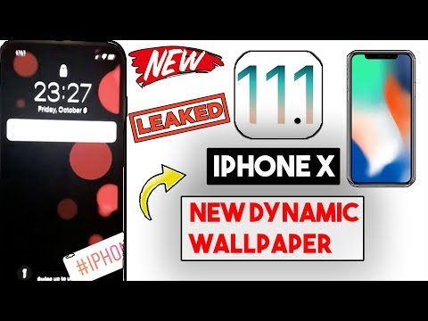 Apple iPhone X Dynamic Wallpaper Leaked! (More Dynamic Wallpapers) In iOS 11.1 Update ?