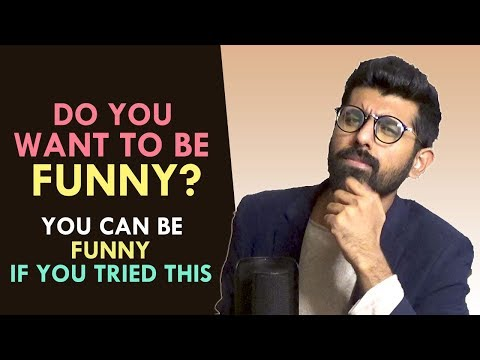 How to be Insanely Funny Infront of Others!