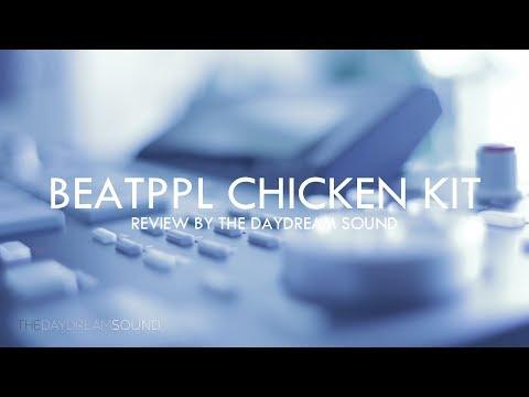 BeatPPL Chicken Kit Review Vintage Sampler Edition