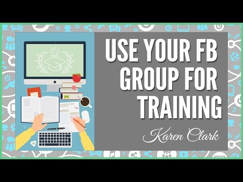 Use Your Facebook Group as a Learning Platform (for Training or an Online Course)