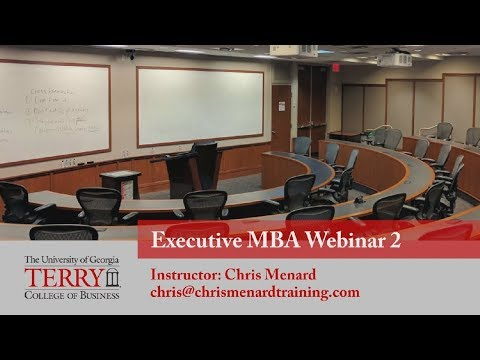 UGA - Webinar 2 for the Terry College of Business Executive MBA students  by Chris Menard