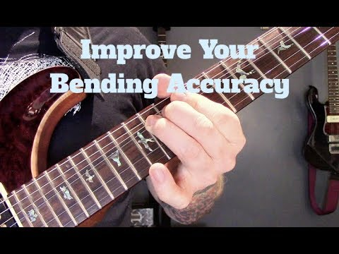 Improve Your Guitar Bending Accuracy With Simple Tools