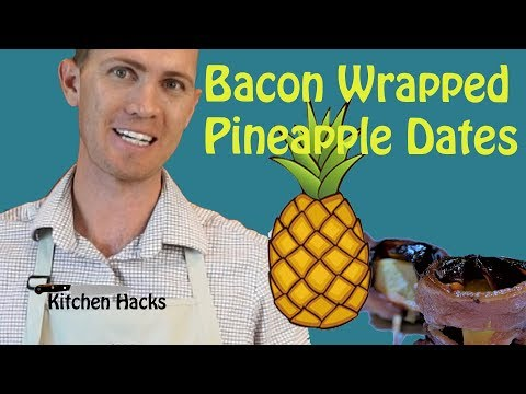 Bacon Wrapped Pineapple Dates Appetizer - 3 ingredients - Quick and Easy! Kitchen Hacks