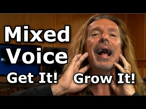 Mixed Voice - How To Get It - How To Grow It - Ken Tamplin Vocal Academy