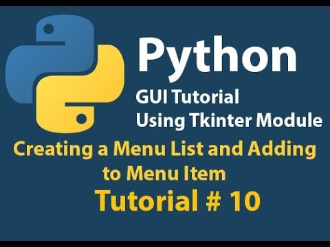 Python GUI: How to create Menu List and add to Menu Item Using Tkinter Tutorial# 10