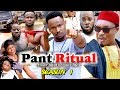 Download PANT RITUAL SEASON 1 - (New Movie) 2019 Latest Nigerian Nollywood Movie Full HD MP3,3GP,MP4