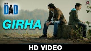 Girha - Dear Dad   Ali Noor   Raghav - Arjun   Arvind Swamy & Himanshu Sharma