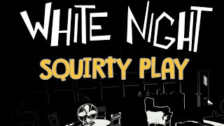 WHITE NIGHT - A Horror Game That Isn't Total Toss