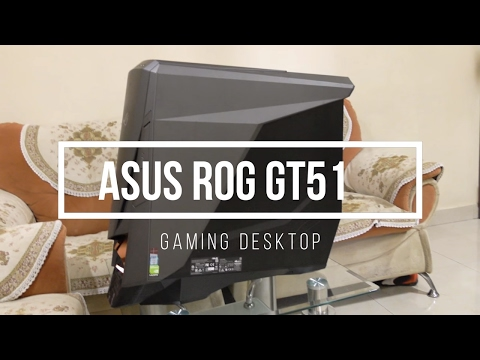 Asus ROG GT51 review - the big gaming desktop