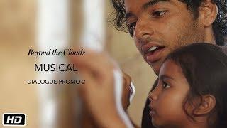 Musical | Promo 2 | Beyond The Clouds | Ishaan | Malavika | Majid Majidi | In Cinemas Now