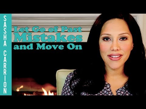 Let Go of Past Mistakes and Move On