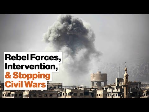 How Rebel Victories Stop Civil Wars While Foreign Intervention Prolongs Them | Monica Duffy Toft