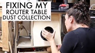 Trying to Fix my Router Table Dust Collection