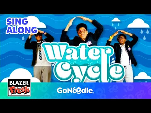 Water Cycle - Blazer Fresh | Science Video | GoNoodle