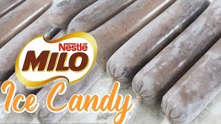 MILO ICE CANDY   HOW TO MAKE ICE CANDY TAGALOG