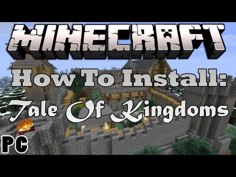 Minecraft 1.5.2 - How To Install The Tale Of Kingdoms Mod (PC / Windows) HD