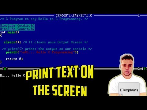 C Programming Tutorial - 2 - Print Text on the Sceen