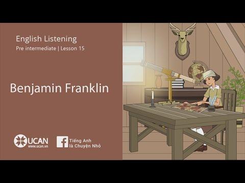 Learn English Via listening   Pre Intermediate - Lesson 15. Benjamin Franklin