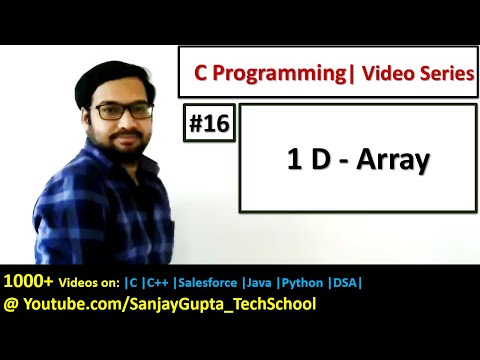 16  1D Array in C Programming - Learn Easy C Language Tutorials by Sanjay Gupta in English