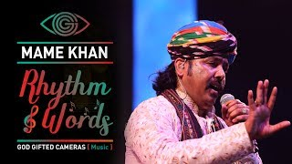 | Kesariya Balam | | Mame Khan | | Live Performance | | Rhythm & Words | | God Gifted Cameras |