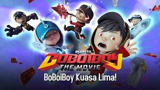 Klip BoBoiboy The Movie: BoBoiBoy Kuasa Lima!