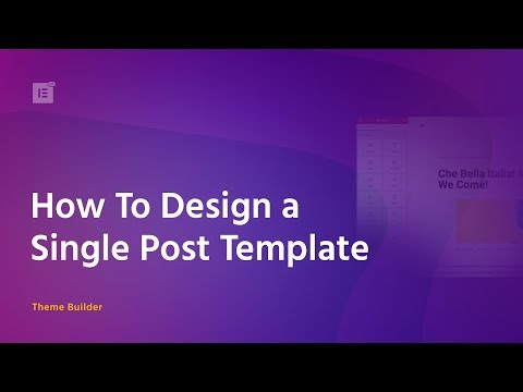 Create a Single Post - Theme Builder Tutorial