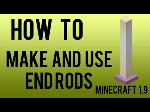 How To Make And Use End Rods in Minecraft 1.9