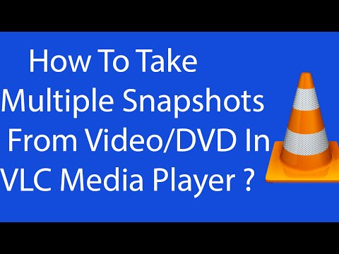 How To Take Multiple Snapshots From Video or DVD In VLC Media Player ?