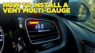 Digital MultiGauge Vent Install