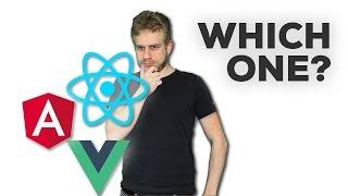 Angular vs React.js vs Vue.js - My Thoughts!