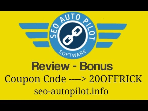 SEO AutoPilot Review and 20% Discount Code