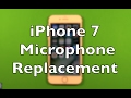 iPhone 7 Microphone Replacement Repair How To Change