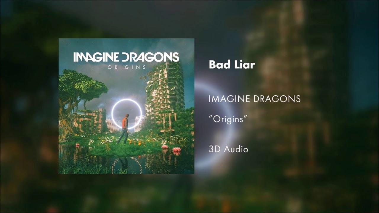 Imagine Dragons - Bad Liar (3D AUDIO)