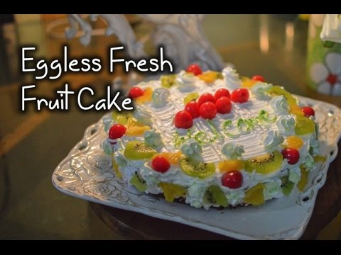 Egg less fresh fruit cake-egg less fruitcake - simple eggless cake